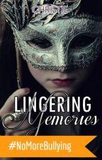 Lingering Memories by takanorikarlyn