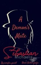 The demons mate (Black Butler Fanfic) by JawadCameron