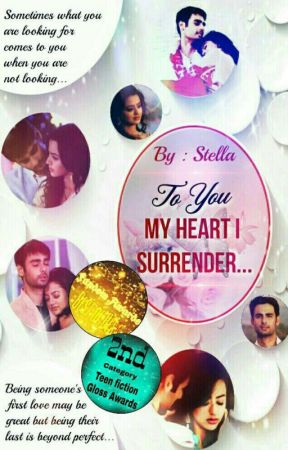 To You, My Heart I Surrender [SLOW UPDATES]  by GS_Stella