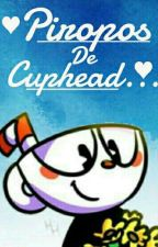 PIROPOS DE CUPHEAD ❤️ by CupheadNOofficial