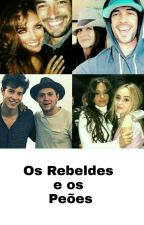 Os Rebeldes e os Peões by itshippers