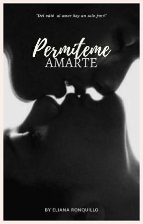 Permiteme Amarte《1#Bad Dreams》 by ElianaRonquillo