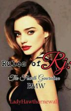 Rules of RJ: The fourth Generation BMW (R-16) COMPLETED by LadyHawthornewall
