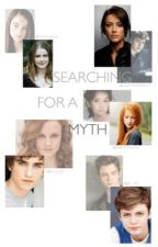 Searching for a Myth by hope_in_our_eyes