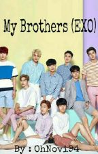My Brothers (EXO) by OhNovi94