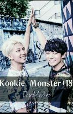 Kookie Monster One Shots  (+18) by TaeMahe