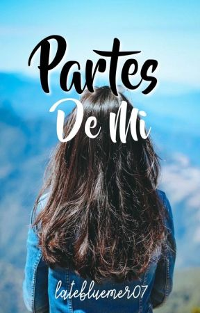 Partes De Mi by ginagin07