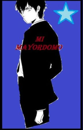 Mi Mayordomo by Hanaki1804