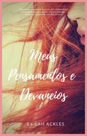 Meus Pensamentos e Devaneios by MoonAckles