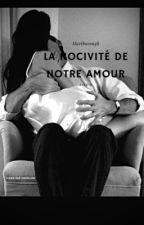 La nocivité de notre amour  by ThePlumex