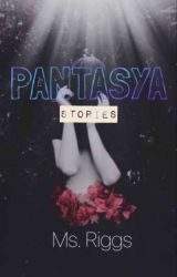 Pantasya Stories by Bunnyairrr