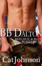 BB Dalton (a Red Hot & Blue Series Bonus Read) by Cat Johnson by Cat_Johnson
