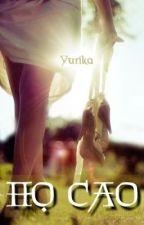 [Shortfic] HỌ CAO - Yurika by Yurika_BE