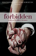 Forbidden by thevenomwitch