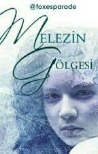 Melezin Gölgesi by Damlaaa19