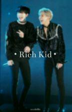 • Rich Kid • k.yg × k.bwk by HoneyKaviar