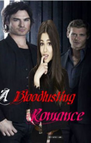 ✮ A Bloodlusting Romance ✮ (Damon Salvatore)