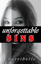 Unforgettable Sins [COMPLETED] by harribelle
