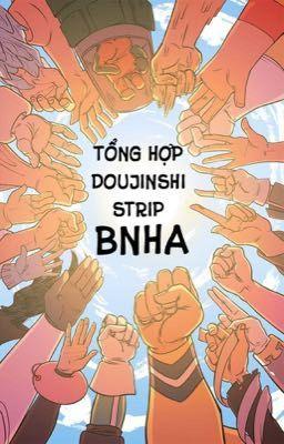 Đọc truyện [ BnHA ] Tổng hợp Doujinshi, Strip