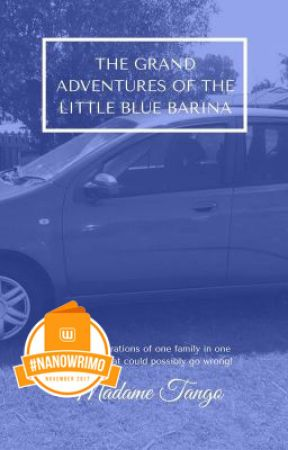 #NaNoWriMo -The Grand Adventures Of the Little Blue Barina by MadameTango