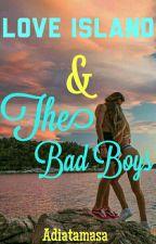 Love Island and The Bad Boys (Tersedia Dalam Bentuk Ebook) by Adiatamasa