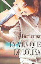 La musique de Louisa by Fiddletune