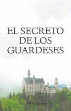 EL SECRETO DE LOS GUARDESES by 1966sepi