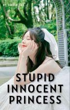 Stupid Innocent  Princess by blackstar_hell