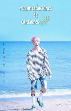 recomendaciones de canciones 🌌 by Kakura-Him