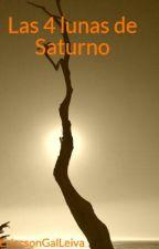 Las 4 lunas de Saturno by EriccsonGalLeiva