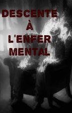 Descente a l'enfer mental by Arkhanam