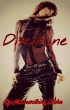 Discipline (Short Story) by Moonwalking_Otaku