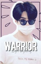 Warrior [EXO SEHUN] very slow updates by AnnyOssy