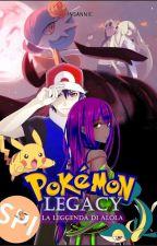 Pokémon Legacy - La leggenda di Alola by Veronika_obscure