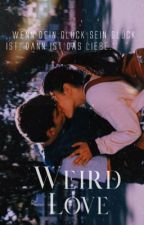 weird love by meditativeness