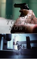 I'm Sold to Who Now! by JohnsonDS