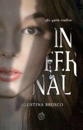 INFERNAL © ┋ ¿En quién confías? [✔] by agustinabr_