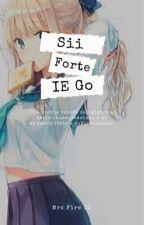 Sii Forte. ~Inazuma Eleven Go~ by mrsfire02