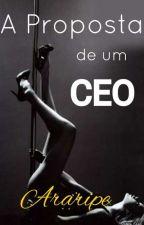 A Proposta de um CEO by NataliaAraripe28