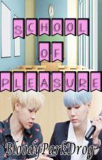 School of pleasure || Yoonmin by BloodyParkDrog