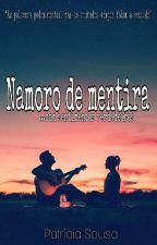 Namoro de mentira [Completo] by _crazygirl13