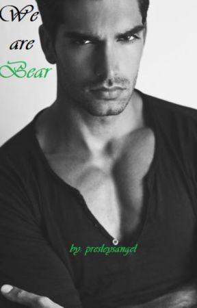We are Bear by presleysangel