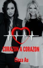 CORAZON A CORAZON (ADAPTACION CLEXA AU) by katty_87