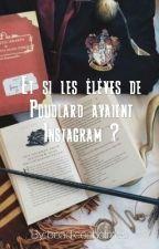 Et si les élèves de Poudlard avaient Instagram ? by boadiceeholmes