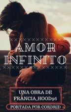 Amor Infinito by Francia_Hood96