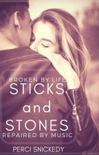 Sticks and Stones [Sample] by Perci_Snickedy