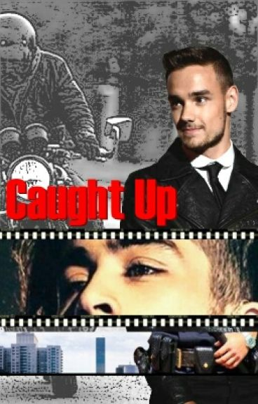 Caught Up - Ziam TERMINADA