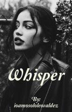 Whisper by ioamosololeovaldez