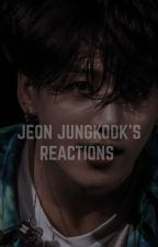 Jungkook's Reactions  by ohmeinreus