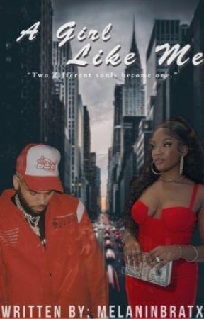 A Girl Like Me  by BreezyxAlsina